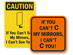 Can't See My Mirrors Signs