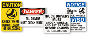 Chock Wheels Signs