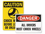 Chock Your Wheels Signs