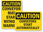Conveyor Starts Automatically Signs