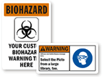 Custom Biohazard Area Signs
