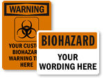 Custom Biohazard Signs