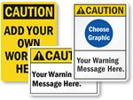 Custom Caution Signs