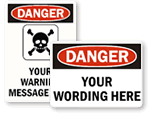 Custom Danger Signs