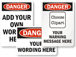 Custom Danger Signs