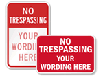 Custom No Trespassing Signs