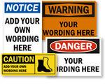 Custom OSHA Safety Signs