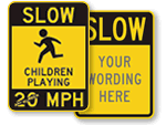Custom Slow Down Signs