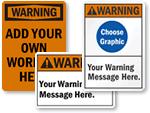 Custom Warning Signs