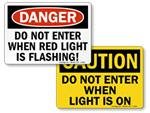 Do Not Enter - Flashing Light