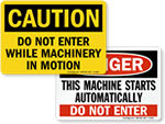 Do Not Enter - Machine Hazard