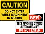 Do Not Enter - Machine Hazard