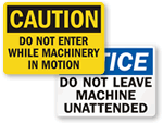 Do Not Operate Machine Signs