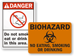 Do Not Smoke Eat or Drink In This Area Signs