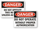 Do Not Operate Machinery Signs