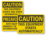 Equipment Starts Automatically Signs