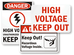 High Voltage Keep Out Signs