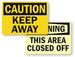 Keep Away Signs