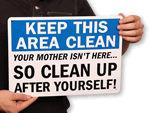 Keep Clean Signs