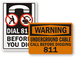 Call Before You Dig Signs