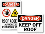 More Dangerous Roof Signs