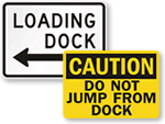 Loading Dock Signs