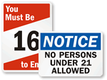 Must Be 16, 18 or 21 Years Old Signs