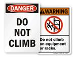 No Climbing Signs