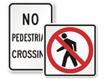No Crossing Signs