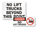 No Forklifts Signs