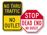 No Outlet Street Signs