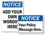 Custom Notice Signs