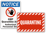 Quarantine Safety Signs