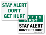 Stay Alert Signs
