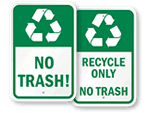 Trash Goes Here Signs