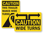 Wide Turn Signs
