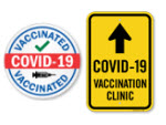 Vaccination Site Signs