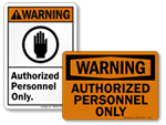 Warning Authorized Personnel Only Signs