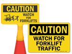 Watch for Forklifts Signs