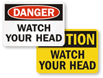 Watch Your Head Signs