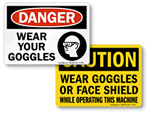 Wear Goggles Signs