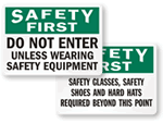 Wear Safety Equipment Signs