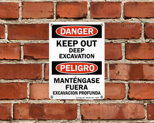 Keep Out Deep Excavation Sign