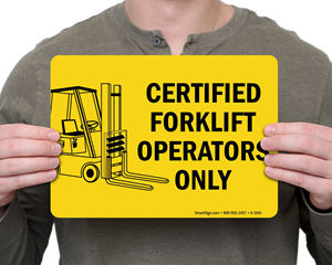 Certified Forklift Operators Signs