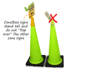 ConeBoss signs fit snuggly on a cone