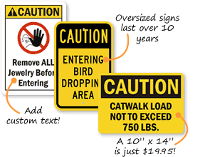 Custom Caution Signs