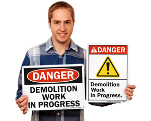 Demolition safety signs