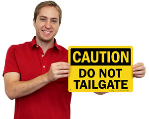 Do Not Tailgating Sign