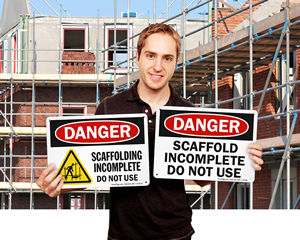 Do not use scaffold signs