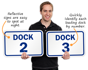 Loading Dock Number ID Signs